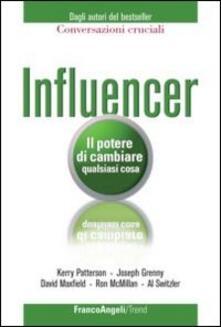 Influencer. Il potere di cambiare qualsiasi cosa - copertina