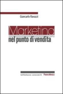 Marketing nel punto di vendita - Giancarlo Ravazzi - copertina