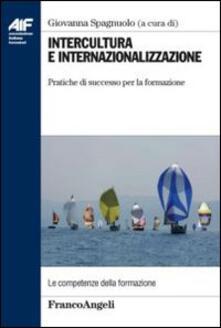 Winniearcher.com Intercultura e internazionalizzazione. Pratiche di successo per la formazione Image