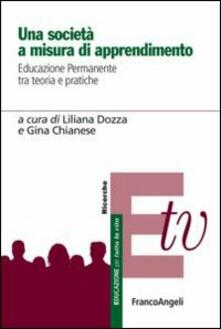 Una società a misura di apprendimento. Educazione permanente tra teoria e pratiche - copertina