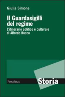 Filmarelalterita.it Il guardasigilli del regime. L'itinerario politico e culturale di Alfredo Rocco Image