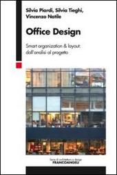 Office design. Smart organization & layout: dall'analisi al progetto