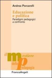 Educazione e politica. Paradigmi pedagogici a confronto