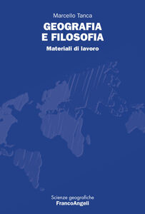 Libro Geografia e filosofia. Materiali di lavoro Marcello Tanca