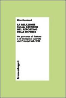 Winniearcher.com La relazione sulla gestione nel reporting delle imprese. Un percorso di lettura e di indagine ispirato dai principi IAS/IFRS Image