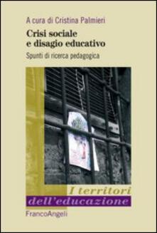 Tegliowinterrun.it Crisi sociale e disagio educativo. Spunti di ricerca pedagogica Image