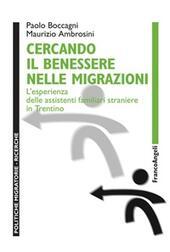 Cercando il benessere nelle migrazioni. L'esperienza delle assistenti familiari straniere in Trentino