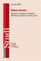 Natura docens. I vignaioli e sviluppo economico dell'Oltrepò pavese nel XIX secolo