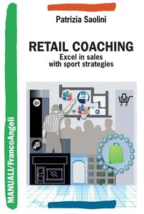 Retail Coaching. Excel in sales with sport strategies