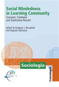 Social Mindedness in Learning Community. Concepts, Fieldwork and Exploratory Results