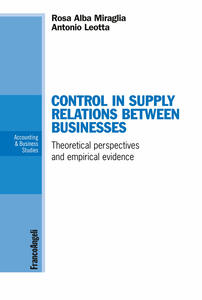 Control in supply relations between businesses. Theoretical perspectives and empirical evidence