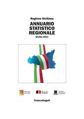 Annuario statistico regionale. Sicilia 2011