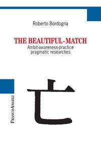 Thebeautiful-match. Ambit-awareness-practice pragmatic researches