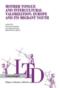 Mother Tongue and Intercultural Valorization: Europe and its migrant youth