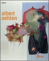Albert Oehlen. Catalogo della mostra (Napoli, 14 febbraio-14 aprile 2009). Ediz. italiana e inglese