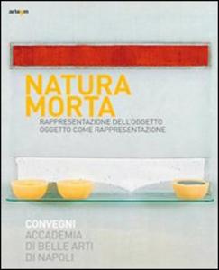 Libro Natura morta. Rappresentazione dell'oggetto, oggeto come rappresentazione