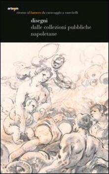 Ritorno al Barocco. Da Caravaggio a Vanvitelli. Disegni dalle collezioi pubbliche napoletane. Catalogo della mostra (Napoli, 12 dicembre 2009-11 aprile 2010) - copertina