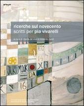 Ricerche sul Novecento. Scritti per Pia Vivarelli
