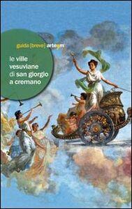 Libro Le ville vesuviane di San Giorgio a Cremano. Villa Bruno e Villa Vannucchi