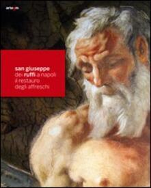 San Giuseppe dei Ruffi a Napoli. Il restauro degli affreschi - copertina
