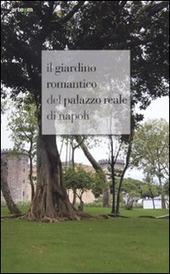 Il giardino romantico del Palazzo Reale di Napoli