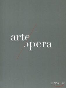 Foto Cover di Memus. Opera ad arte. Arte all'opera. Catalogo della mostra (Napoli, 1 ottobre 2011-1 febbraio 2012), Libro di  edito da Arte'm