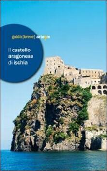 Il castello Aragonese di Ischia - copertina