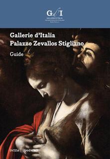 Gallerie d'Italia. Palazzo Zevallos Stigliano. Guida. Ediz. inglese - copertina