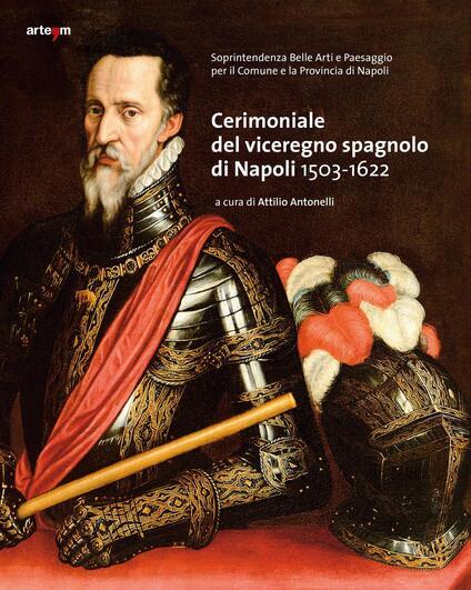 Cerimoniale del viceregno spagnolo di Napoli 1503-1622 - copertina