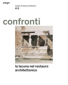 Confronti. Quaderni di restauro vol. 4-5. La lacuna nel restauro architettonico - copertina