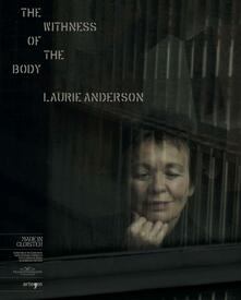 Warholgenova.it The withness of the body. Laurie Anderson. Ediz. bilingue Image