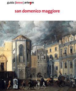 San Domenico Maggiore. Guida (breve). Ediz. illustrata
