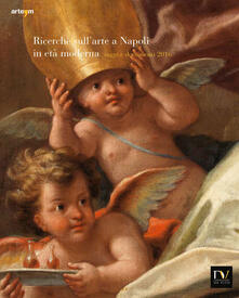 Ricerche sull'arte a Napoli in età moderna. Saggi e documenti 2016 - copertina