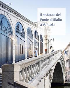 Il restauro del Ponte di Rialto a Venezia - copertina