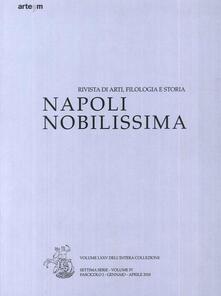 Napoli nobilissima. Rivista di arti, filologia e storia. Settima serie (2018). Vol. 4\1: Gennaio-aprile 2018. - copertina