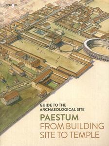 Paestum. Dal cantiere al tempio. Guida al sito archeologico. Ediz. inglese - Gabriel Zuchtriegel - copertina