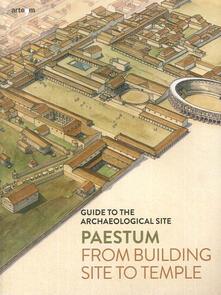 Cefalufilmfestival.it Paestum. Dal cantiere al tempio. Guida al sito archeologico. Ediz. inglese Image