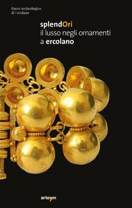 Splendori. Il lusso negli ornamenti a Ercolano - copertina