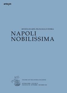 Napoli nobilissima. Rivista di arti, filologia e storia. Settima serie (2018). Vol. 4\3: Settembre-dicembre 2018. - copertina