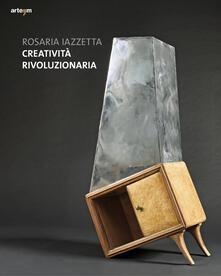 Creatività rivoluzionaria - Rosaria Iazzetta - copertina