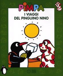 Winniearcher.com Pimpa. I viaggi del pinguino Nino. Ediz. illustrata. Con DVD Image