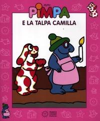Pimpa e la talpa Camilla. Ediz. illustrata. Con DVD - Altan - wuz.it