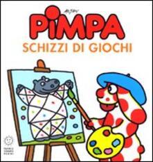 Letterarioprimopiano.it Pimpa. Schizzi di giochi. Ediz. illustrata Image