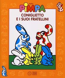 Radiosenisenews.it Coniglietto e i suoi fratellini. Con video libro. Ediz. illustrata Image