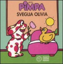 Pimpa sveglia Olivia. Ediz. illustrata - Altan - copertina