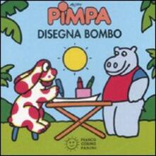Pimpa disegna Bombo. Ediz. illustrata - Altan - copertina