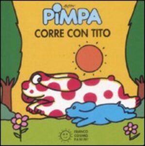 Foto Cover di Pimpa corre con Tito, Libro di Tullio F. Altan, edito da Franco Cosimo Panini