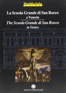 Libro La scuola grande di san Rocco a Venezia-The scuola grande di San Rocco in Venice