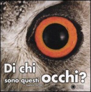 Libro Di chi sono questi occhi? Stéphane Frattini