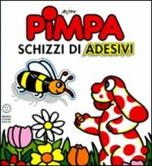 Winniearcher.com Pimpa schizzi di adesivi. Con adesivi. Ediz. illustrata Image